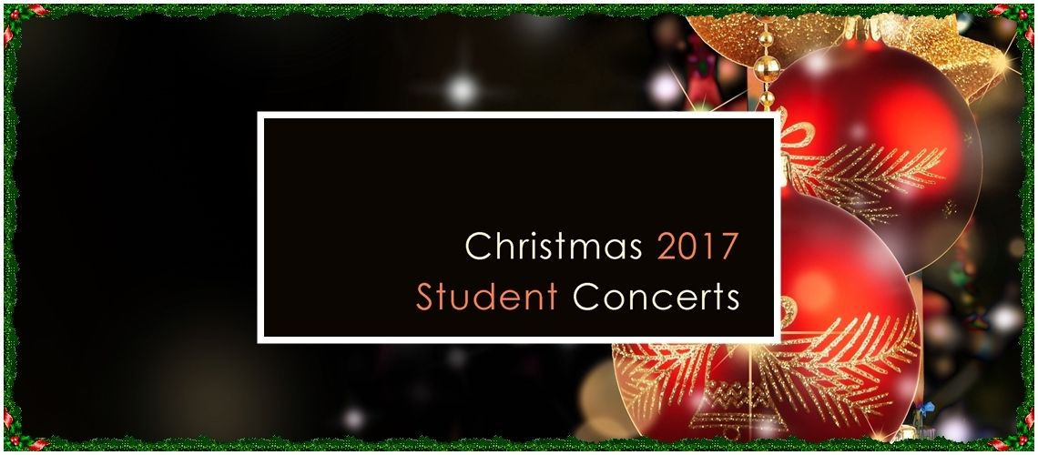 Christmas 2017 - Student Concerts